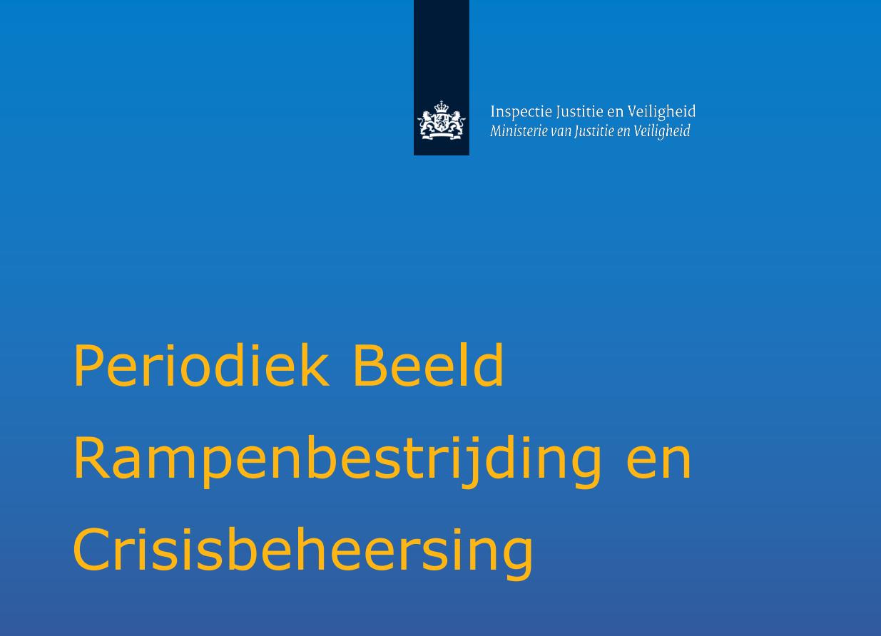 Periodiek Beeld Rampenbestrijding en Crisisbeheersing 2020 aangeboden aan Tweede Kamer